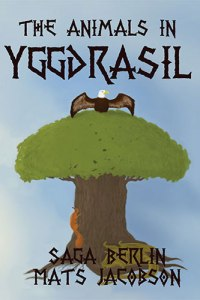 The Animals in Yggdrasil Berlin & Jacobson